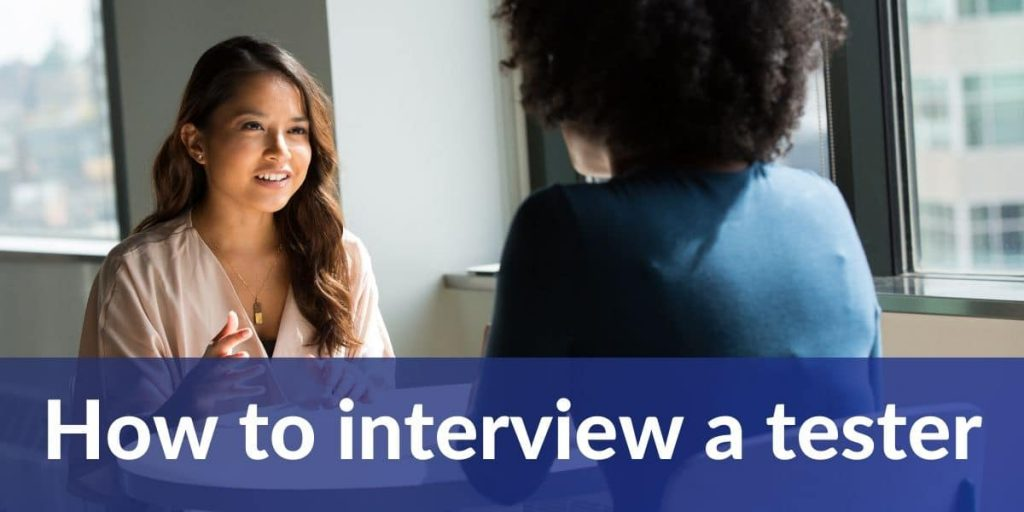 How to interview a tester