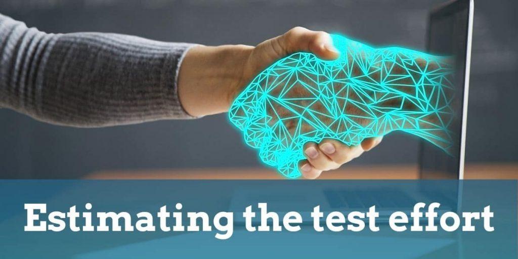 Estimating the test effort