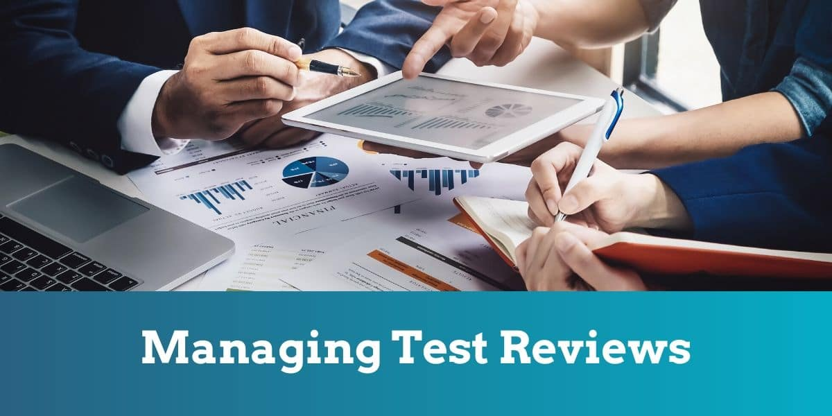 Managing test reviews