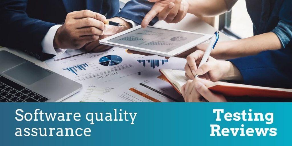 Software quality assurance – testing reviews