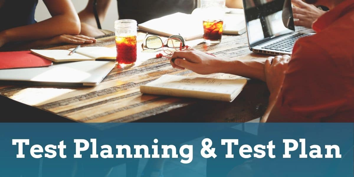 Test Planning and Test Plan